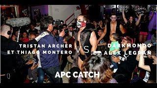 Download FULL MATCH HD - APC CATCH - Tristan Archer et Thiago vs Darkmondo et Alex Legran Video