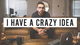 Download I Have a Crazy Idea Video