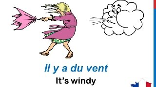 Download French Lesson 35 - Describe THE WEATHER in French expressions LE TEMPS CLIMAT Il fait froid chaud Video