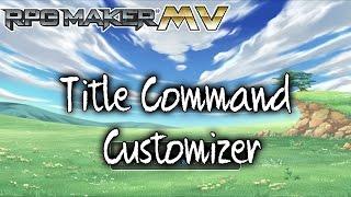 Download Title Command Customizer Plugin - RPG Maker MV Video