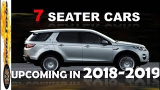 Download UPCOMING 7 SEATER CARS IN INDIA 2018-2019 | NEW 7 SEATER CARS IN INDIA | 7SEATER SUV CARS Video