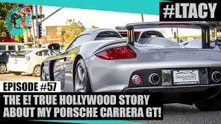 Download THE E! TRUE HOLLYWOOD STORY ABOUT MY PORSCHE CARRERA GT! LTACY - Episode 57 Video