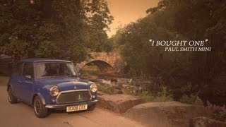 Download Rover Mini Paul Smith - I Bought One | Jon Quirk Video