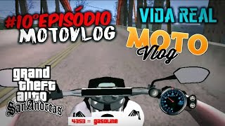 Download ✔#10° episódio Motovlog=/VIDA REAL\GTA:SA android= pego pela blitz, com moto imprestada!! Video