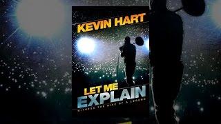 Download Kevin Hart: Let Me Explain Video