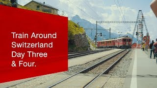 Download Day Three & Four - #TrainAroundSwitzerland. Video