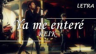 Download Reik - Ya me enteré (Letra) HD Video