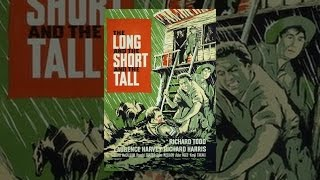 Download The Long and the Short and the Tall Video