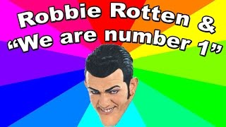 Download Who is Robbie Rotten? ″We are number one″ LazyTown meme EXPLAINED Video