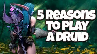 Download 5 Reasons to Play a Druid in World of Warcraft! Video