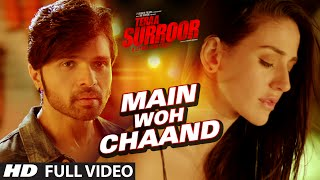 Download MAIN WOH CHAAND Full Video Song | TERAA SURROOR | Himesh Reshammiya, Farah Karimaee | T-Series Video