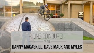 Download Riding Edinburgh with Danny MacAskill, Dave Mack and Myles! Video