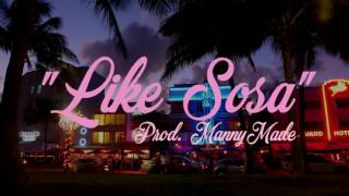 Download |FREE| ″Like Sosa″ Meek Mill Type Beat (Prod. MannyMade) Video