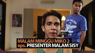 Download Malam Minggu Miko 2 - Presenter Malam Sissy Video