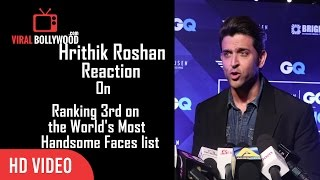 Download Hrithik Roshan Reaction On World's Most Handsome Faces list | Raking 3rd place Video