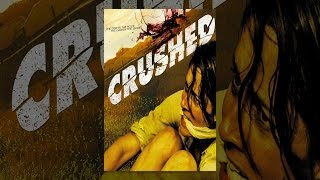 Download Crushed Video