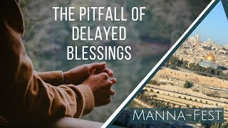 Download The Pitfall of Delayed Blessings | Episode 917 Video