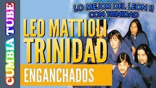 Download Leo Mattioli con Trinidad | Enganchado Video
