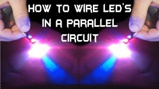 Download How To Wire Multiple LED's in a Parallel Circuit !! Video