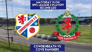Download 40 YARD GOAL TO SURVIVE THE PLAYOFFS!!! | Cowdenbeath VS Cove Rangers | Matchday Vlog Video