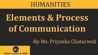 Download Elements & Process of Communication Lecture by Ms. Priyanka Chaturvedi MJMC Video