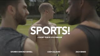 Download SPORTS!   A GAY SHORT FILM BY KYLE KRIEGER Video