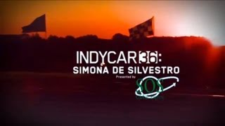 Download 2013 INDYCAR 36: Simona de Silvestro Video