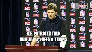 Download N.E. Patriots Talk about Playoffs & Tennessee Titans Video