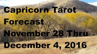 Download Capricorn Tarot Forecast November 28 Thru December 4, 2016 Video