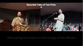 Download Part 1 - Recreating Ourselves in the Image of the Master (Tom Price) Video