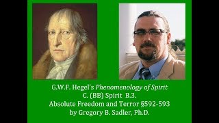 Download Half Hour Hegel: Phenomenology of Spirit (Absolute Freedom and Terror, sec. 592-593) Video