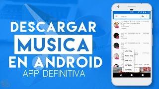 Download APLICACIÓN PARA DESCARGAR MUSICA CON CARATULA DESDE ANDROID   2016  App Definitiva Video