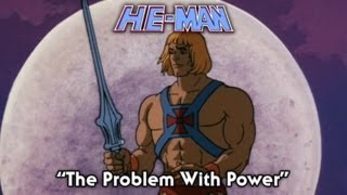 Download He Man - The Problem With Power - FULL episode Video