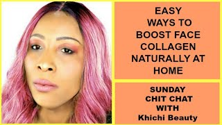 Download EASY WAYS TO BOOST FACE COLLAGEN NATURALLY AT HOME, Khichi Beauty Video