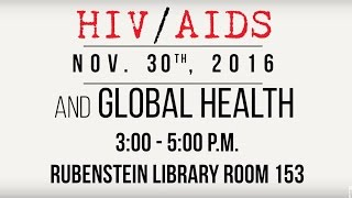 Download HIV/AIDS and Global Health at Duke University   FULL EVENT Video