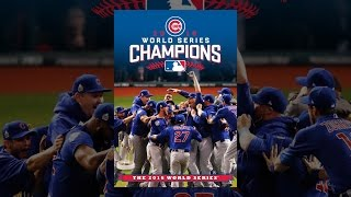 Download 2016 World Series Champions: Chicago Cubs Video