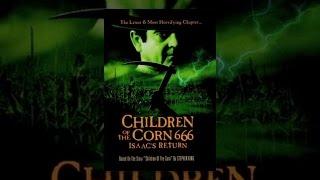 Download Children Of The Corn: 666 Isaac's Return Video