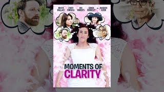 Download Moments of Clarity Video