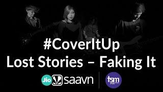 Download CoverItUp x True School of Music | Lost Stories - Faking It feat. Matthew Steeper Video