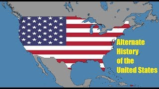 Download Alternate History of the United States (1776-2017) Video
