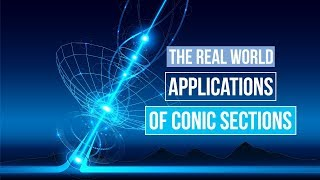 Download The Real World Applications of Conic Sections | What your teachers (probably) never told you Video