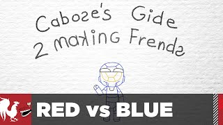 Download Season 14, Episode 15 - Caboose's Guide to Making Friends | Red vs. Blue Video