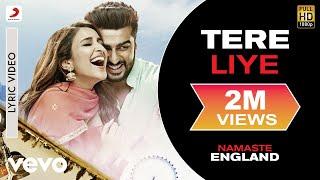 Download Tere Liye - Official Lyric Video|Arjun & Parineeti|Atif & Akanksha|Mannan Shaah Video