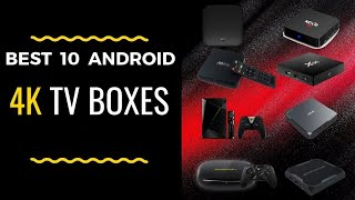 Download The Best 10 Android 4K TV Boxes 2019 You Must Have 👍 Video