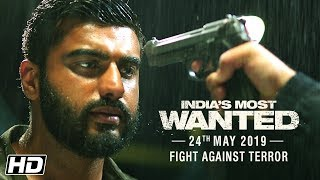 Download India's Most Wanted | Fight Against Terror | Arjun Kapoor | Raj Kumar Gupta | 24th May 2019 Video