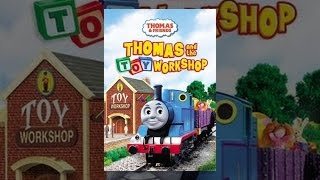 Download Thomas and Friends: Thomas and the Toy Workshop Video