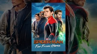 Download Spider-Man: Far from Home Video