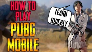 Download How to play PUBG mobile | Learn Quickly | MUST WATCH for beginners ! Video