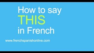 Download How to translate ″this″ to French Video