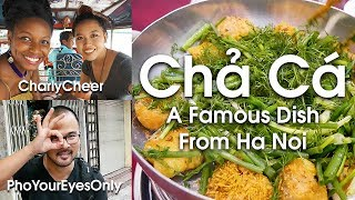 Download Famous Hanoi Fish Dish, Hanging Out /w Charlycheer & Annie, and Pho Your Eyes Only | LIFE IN VIETNAM Video